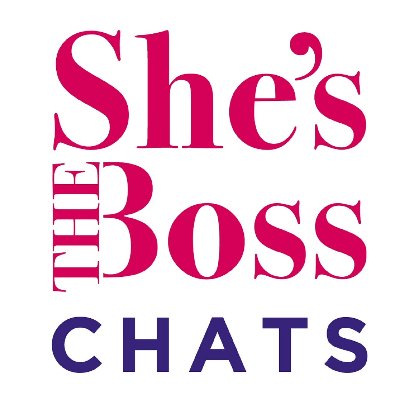 She's THE Boss Chats